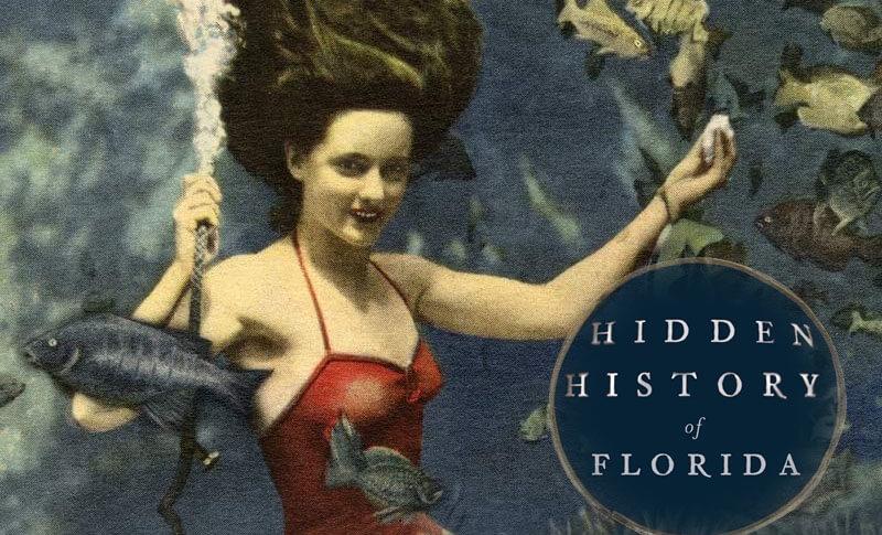 Hidden History of Florida presented by Jim Clark.