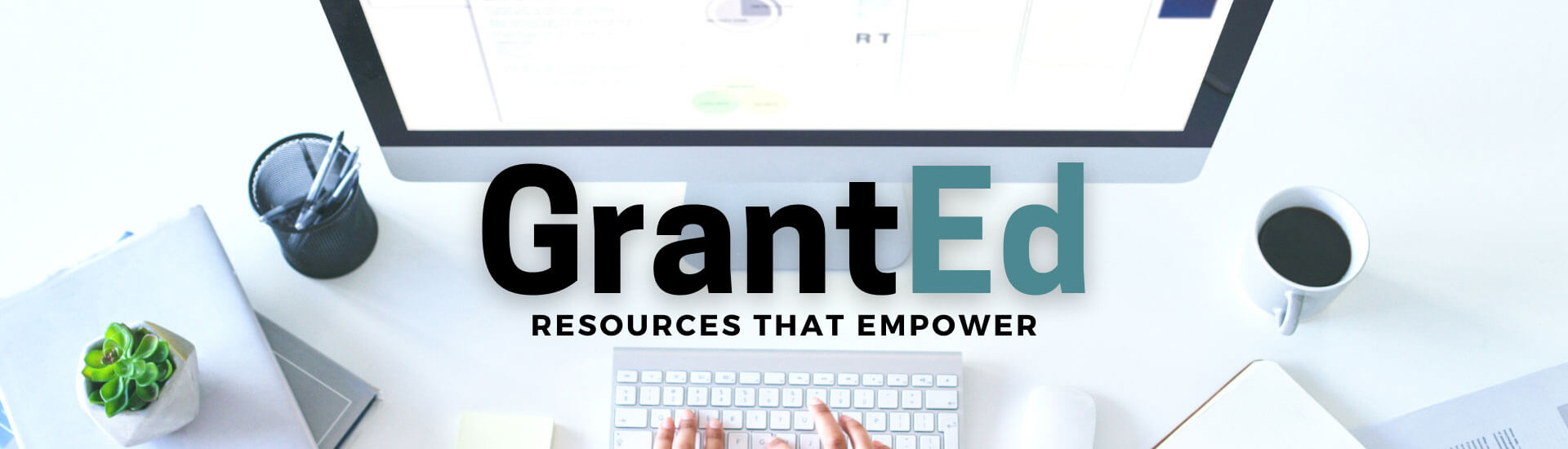 GrantEd, Grant educational resources and trainings.